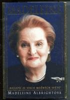 Madeleine Albrightová - Nejlepší ze všech možných světů