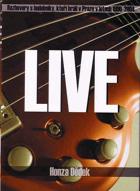 Live - rozhovory s hudebníky, kteří hráli v Praze v letech 1990-2004