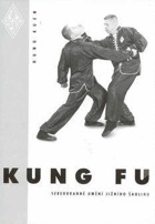Kung-Fu - sebeobrana jižního Shaolinu