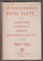 A nyní promluví Pavel Svatý (Londýnské rozhlasové epištoly z let 1940-1945)