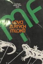 Lovci zlatých mloků - antologie mladé čes. sci-fi