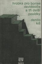 Hrobka pro Borise Davidoviče (sedm kapitol téhož příběhu) a tři další povídky