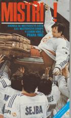 Mistři! - kronika 50. mistrovství světa a 61. mistrovství Evropy v ledním hokeji Praha 1985