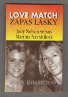 Zápas lásky - Love match - Judy Nelson versus Martina Navrátilová