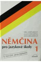 Němčina pro jazykové školy s novým pravopisem I.