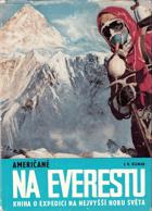 Američané na Everestu BEZ OBALU!!!