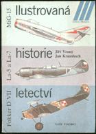 Ilustrovaná historie letectví - Mikojan-Gurjevič Mig-15, Lavočkin La-5 a La-7, Fokker D VII