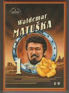 Waldemar Matuška I.