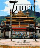 Tibet.   Střecha světa mezi minulostí a přítomností