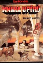 Kniha upírů - malostranské romaneto o záhadném majiteli starobylého paláce