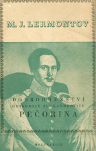 Dobrodružství Grigorije Alexandroviče Pečorina