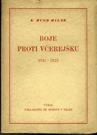 Boje proti včerejšku 1915-1925