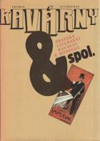 Kavárny & spol - pražské literární kavárny a hospody