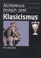 Klasicismus a romantický historismus