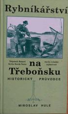 Rybníkářství na Třeboňsku - historický průvodce