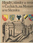 Hrady, zámky a tvrze v Čechách, na Moravě a ve Slezsku. 1, Jižní Morava