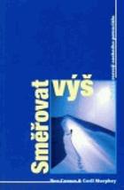 Směřovat výš - kniha o rozvoji osobního potenciálu