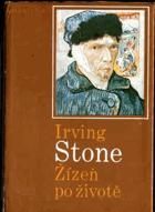Žízeň po životě - román o Vincentu van Goghovi