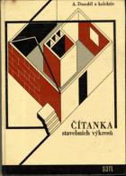 Čítanka stavebních výkresů - pomocná kniha pro 2. a 3. ročník učebního oboru 0601, 0603, ...