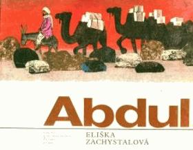 Abdul tvůj kamarád z Afghánistánu - Pro malé čtenáře