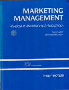 Marketing management - analýza, plánování, realizace a kontrola