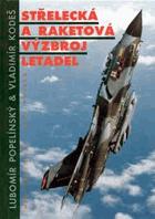 Střelecká a raketová výzbroj letadel