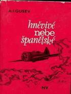 Hněvivé nebe španělské