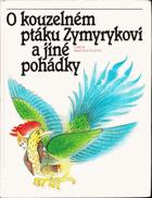 O kouzelném ptáku Zymyrykovi - Pohádky středoasijské a kavkazské