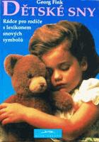 Dětské sny - rádce pro rodiče s lexikonem snových symbolů