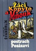 Žáci Kopyto a Mňouk, postrach Posázaví