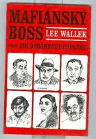 Mafiánský boss aneb jak dosáhnout úspěchu