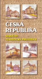 Česká republika - stručný turistický průvodce