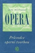 Opera - Průvodce operní tvorbou BEZ OBALU
