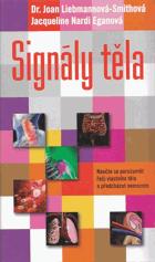 Signály těla - jak se stát svým vlastním diagnostikem