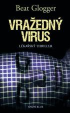 Vražedný virus - lékařský thriller