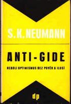Anti-Gide, neboli, Optimismus bez pověr a ilusí
