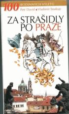 Za strašidly po Praze