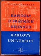 Kapitoly o právních dějinách Karlovy university