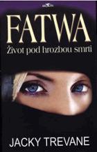 Fatwa - život pod hrozbou smrti