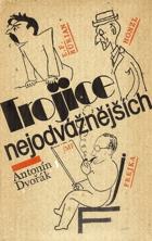Trojice nejodvážnějších - E. F. Burian, Jiří Frejka, Jindřich Honzl