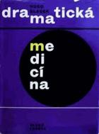 Dramatická medicína - Kniha o lékařích, kteří dělali pokusy sami na sobě BEZ OBALU!