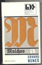 Mnichov a Edvard Beneš - bez obalu