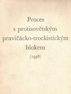 Proces s protisovětským pravičácko-trockistickým blokem roku 1938