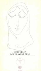 Pozdravení zemi    V knize věnování Josefa Jelena Otovi Janečkovi