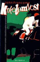 Krkolomnost - detektivní román z dostihového prostředí