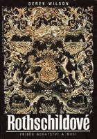 Rothschildové - Příběh bohatství a moci