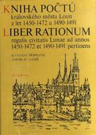 Kniha počtů královského města Loun z let 1450-1472 a 1490-1491
