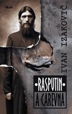 Rasputin a carevna