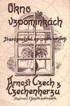 Okno ve vzpomínkách - Staropražská episoda veršem