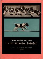 Nová knížka pro děti o chvástavém štěněti. -  černobílé fotokoláže předního ...